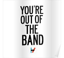 You're Out of The Band Poster