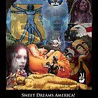 Sweet Dreams America by Randy Shields
