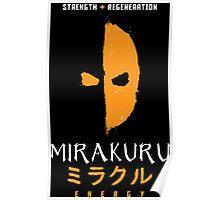 Mirakuru Energy Poster