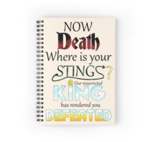Death is overcome! Spiral Notebook