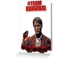 #TeamHannibal Greeting Card