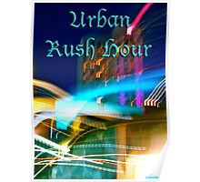 Urban Rush Hour Poster