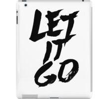 Let It Go iPad Case/Skin