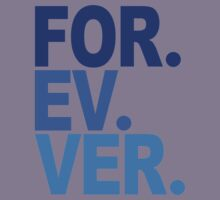 Forever. For-ev-ver. Sandlot Design Kids Clothes