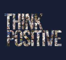 Think positive! II T-Shirt