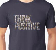Think positive! II Unisex T-Shirt