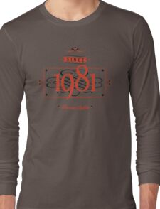 Since 1981 (Red&Black) Long Sleeve T-Shirt