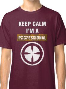 Keep Calm - I'm A Professional Classic T-Shirt