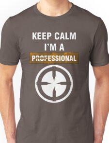 Keep Calm - I'm A Professional Unisex T-Shirt