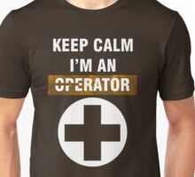 Keep Calm - I'm An Operator Unisex T-Shirt