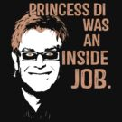 Princess Di was an Inside Job by thedailyrobot