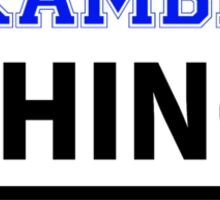 Its a KAMBE thing, you wouldn't understand Sticker