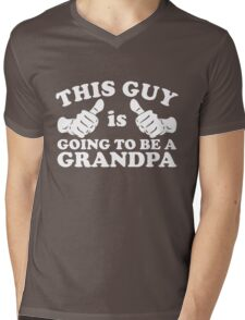 This Guy Is Going to Be Grandpa Mens V-Neck T-Shirt