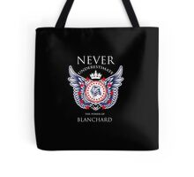 Never Underestimate The Power Of Blanchard - Tshirts & Accessories Tote Bag