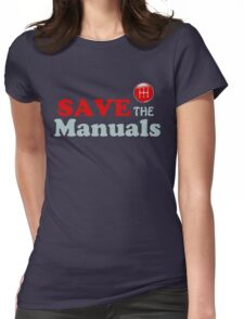 Save The Manuals Womens Fitted T-Shirt