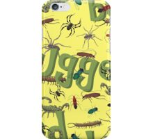 You Are Bugged! iPhone Case/Skin