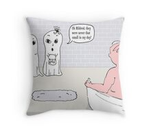 ooh mildred and the man in the shower Throw Pillow