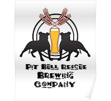 Pit Bull Rescue Brewing Company Poster