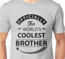 The World's Coolest Brother Unisex T-Shirt