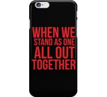 When we... Quote Square iPhone Case/Skin