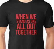 When we... Quote Square Unisex T-Shirt