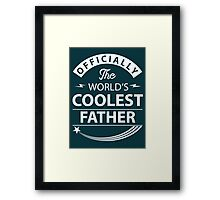 The World's Coolest Father Framed Print