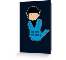 SPOCK: LIVE LONG AND PROSPER Greeting Card