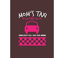 moms taxi Photographic Print
