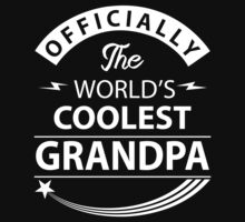 The World's Coolest Grandpa by johnlincoln2557