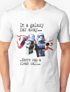 In a galaxy..there was a clean wall by #fftw T-Shirt