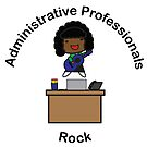 Administrative Professionals Rock (African American) by ValeriesGallery
