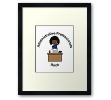 Administrative Professionals Rock (African American) Framed Print