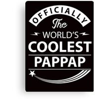 The World's Coolest Pappap Canvas Print