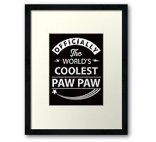 The World's Coolest PawPaw Framed Print