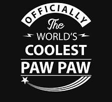 The World's Coolest PawPaw Unisex T-Shirt