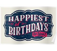 Happiest of Birthdays to You! Poster