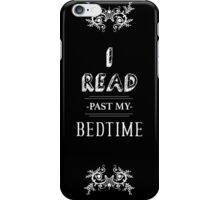 I Read Past My Bedtime iPhone Case/Skin