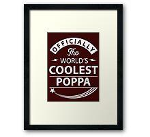 The World's Coolest Poppa Framed Print