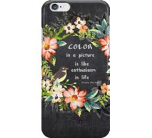 Color in a Picture Quote iPhone Case/Skin