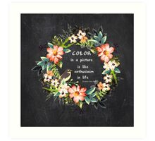 Color in a Picture Quote Art Print