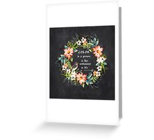 Color in a Picture Quote Greeting Card