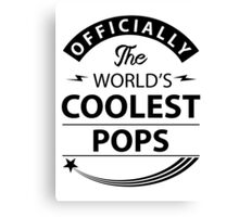 The World's Coolest Pops Canvas Print