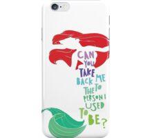 Take Me Back To The Sea iPhone Case/Skin