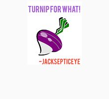 Jacksepticeye Turnip for What Unisex T-Shirt