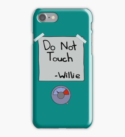 Do Not Touch - Willie  iPhone Case/Skin