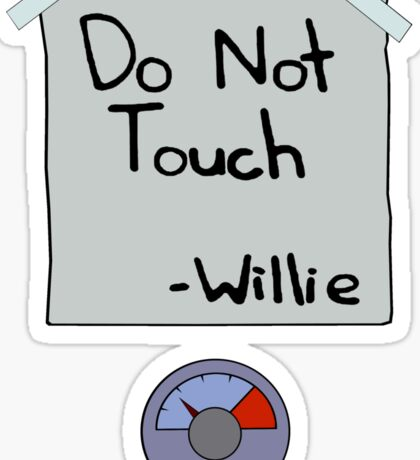 Do Not Touch - Willie  Sticker