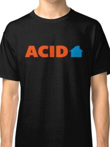 Acid House Music Quote Classic T-Shirt