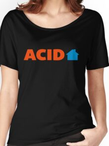 Acid House Music Quote Women's Relaxed Fit T-Shirt