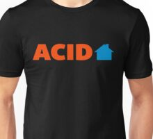 Acid House Music Quote Unisex T-Shirt