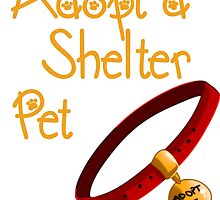 Adopt a Shelter Pet by mclaurin612